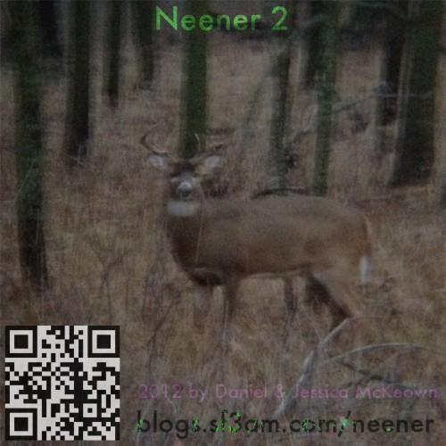 Neener 2 poster featuring a buck deer