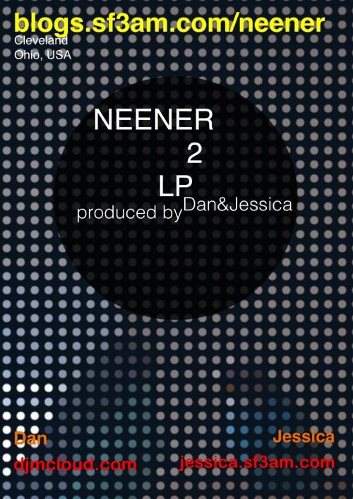 Neener 2 LP poster